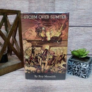 Storm Over Sumter by Roy Meredith